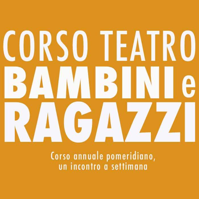 Corso Teatro Bambini e Ragazzi
